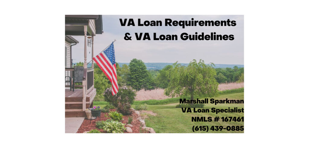 VA Loan Requirements - VA Guidelines