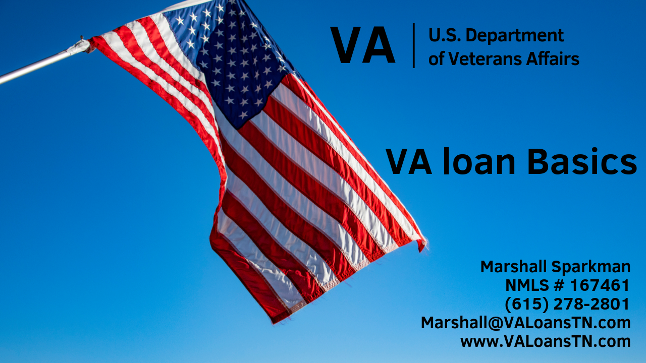 VA Loan Basics