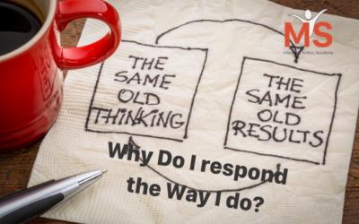 Habit Loop – Why Do I Respond the Way I Do?