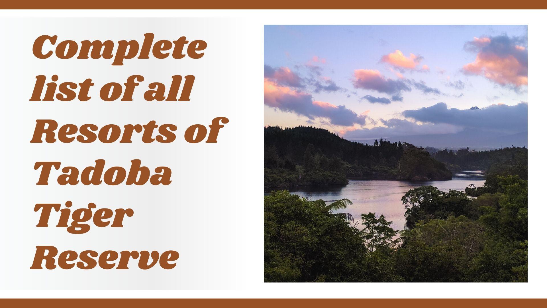 COMPLETE LIST OF TADOBA RESORT