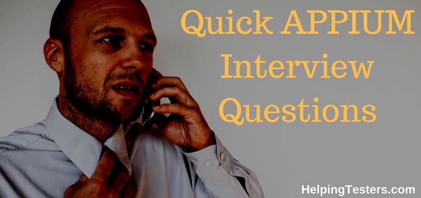 Appium, appium interview questions, appium interview