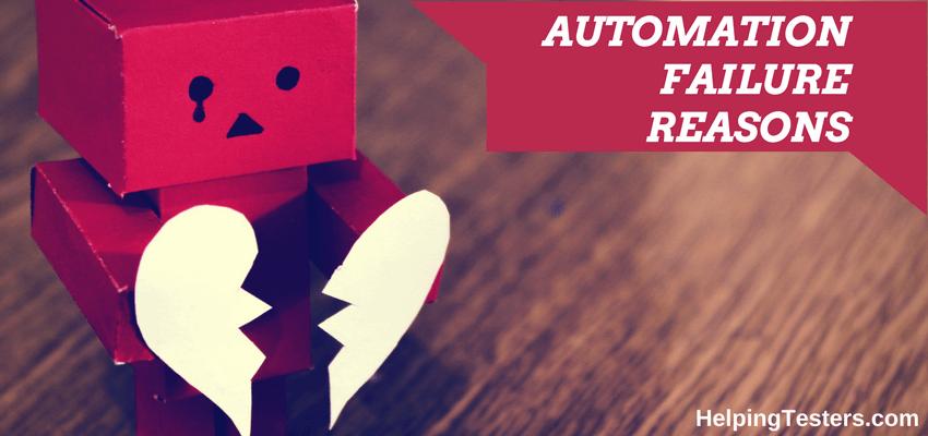 automation fail,test automation failure, automation testing failure