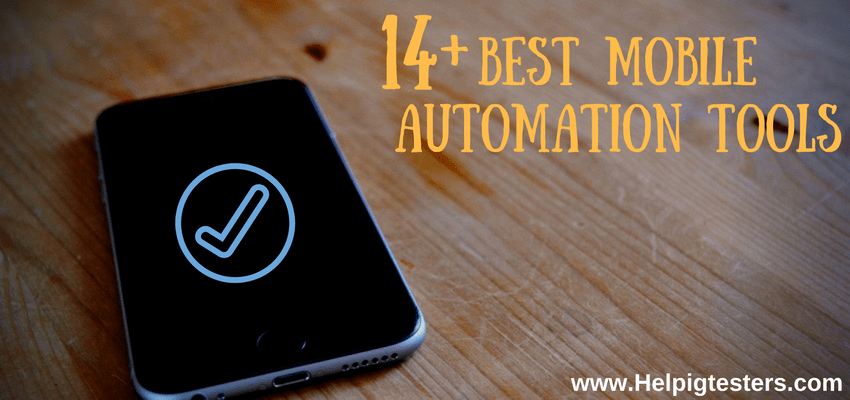 Mobile automation tools,automation testing tools, mobile testing, mobile app testing,mobile app testing tools, mobile application testing,mobile automation testing tools,app testing