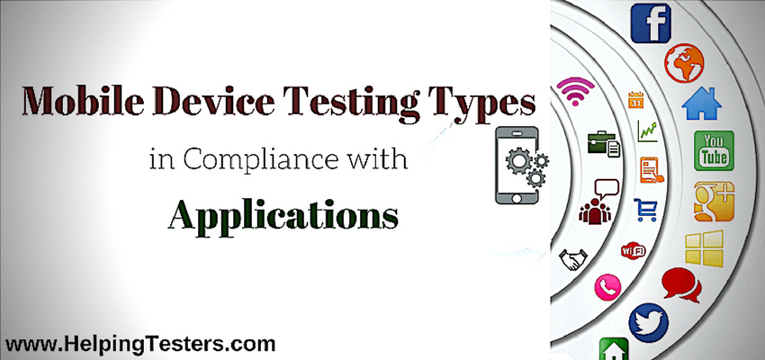 Mobile Device Testing Types
