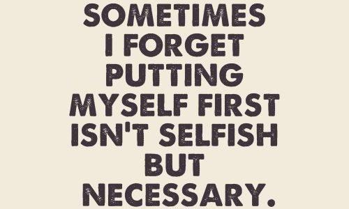 Sometimes Selfish is Okay