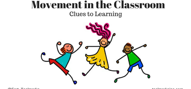 Movement in Class – Informational Clues