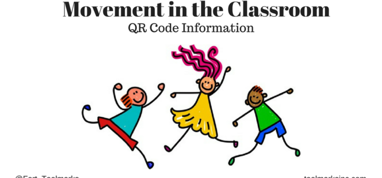 Movement in Class – Using QR Codes