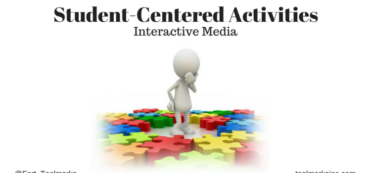 Student-Center Learning – Interactive Media