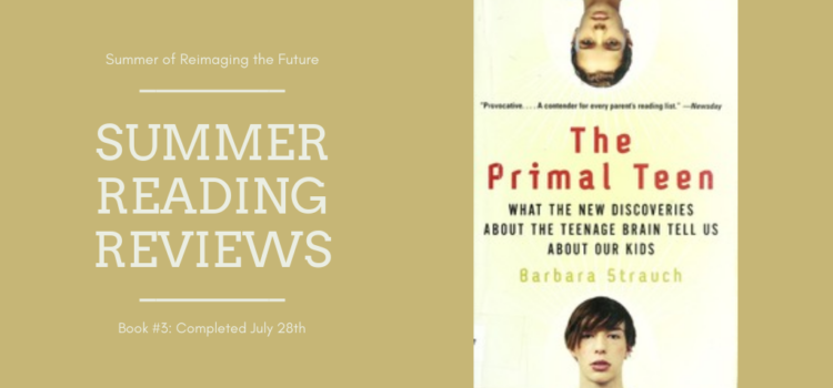Summer Reading Review #3: The Primal Teen