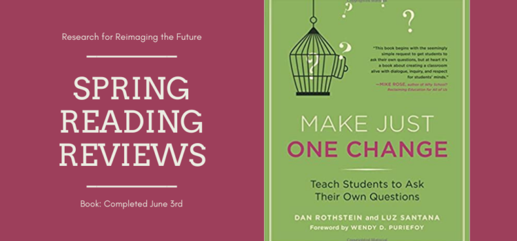 Spring Reading Review: Make Just One Change