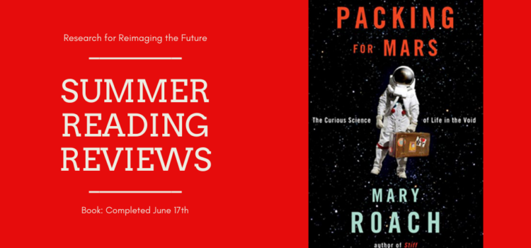 Spring Reading Review: Packing for Mars