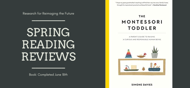 Spring Reading Review: The Montessori Toddler