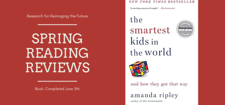 Spring Reading Review: The Smartest Kids in the World