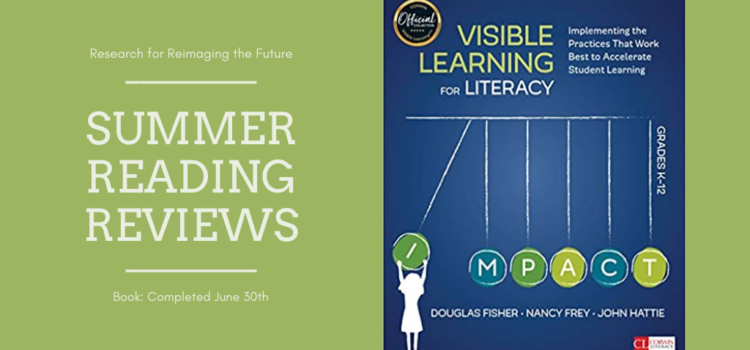 Summer Reading Review: Visible Learning for Literacy