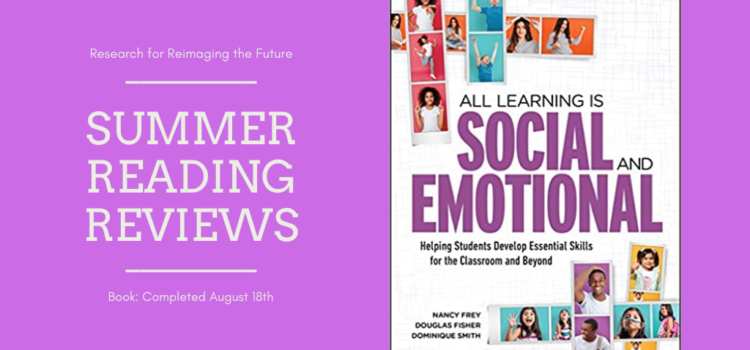 Summer Reading Review: All Learning is Social and Emotional