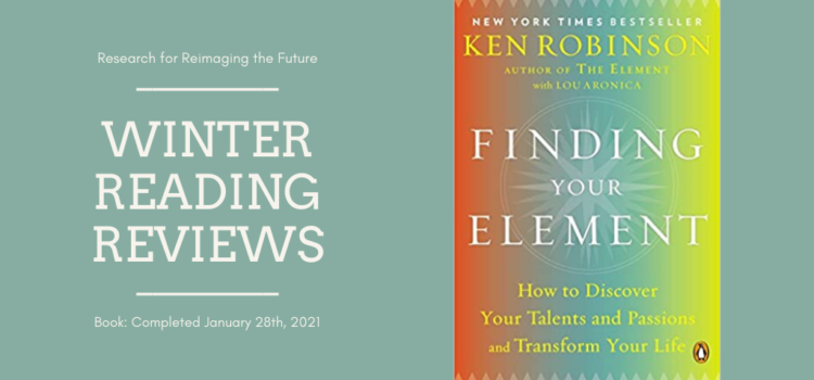 Winter Reading Review: Finding Your Element