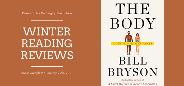 Winter Reading Review: The Body