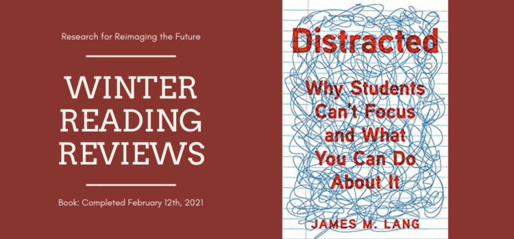 Winter Reading Review: Distracted