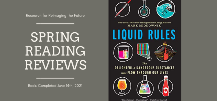 Spring Reading Review: Liquid Rules