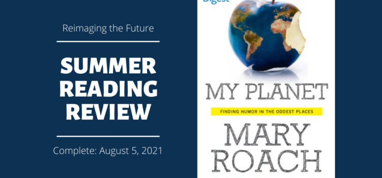 Summer Reading Review: My Planet