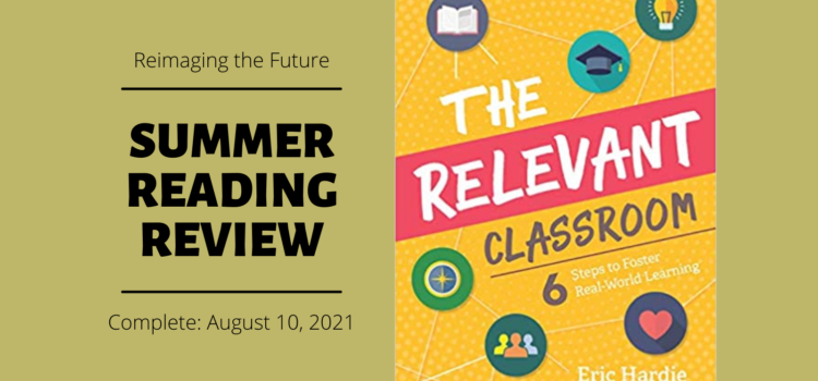 Summer Reading Review: The Relevant Classroom