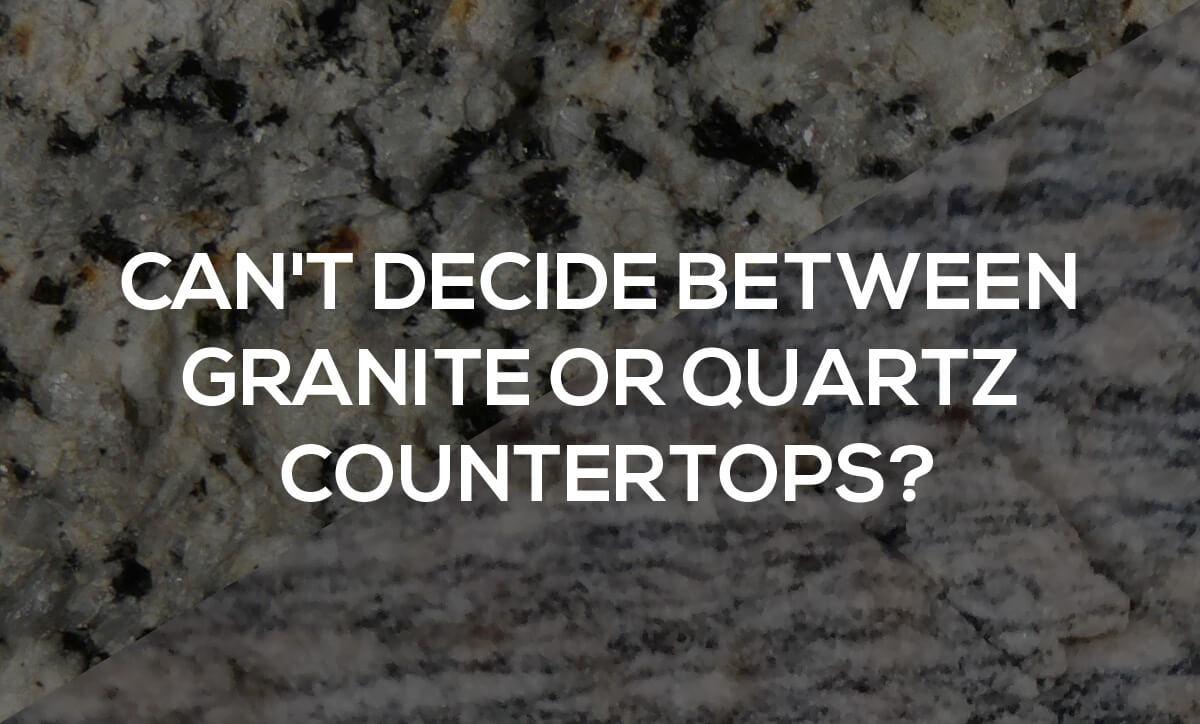 granite or quartz countertops