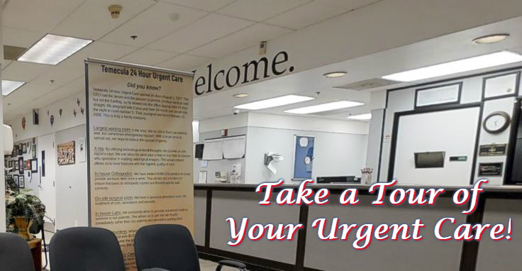 Click here to take a tour of your 24-hour Temecula Urgant Care facility.