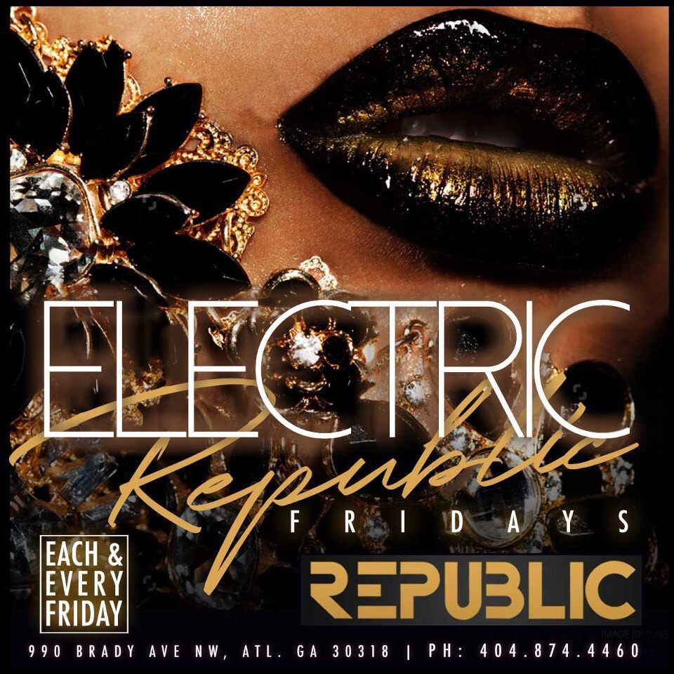 Electric Fridays @ Republic Lounge 4.12