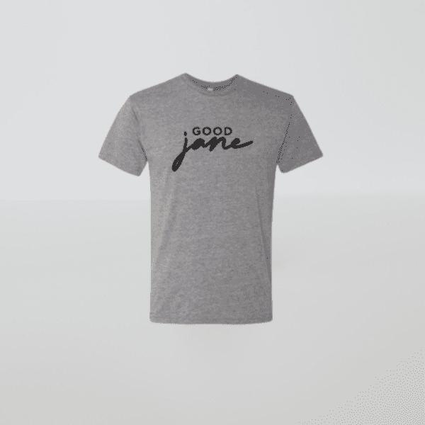 good jane t-shirt