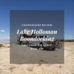 Boondocking Review: Holloman Lake – New Mexico
