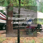 Boondocking Review: Williamson River Campground, Oregon
