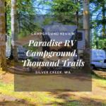 Campground Review: Paradise RV Campground, Thousand Trails