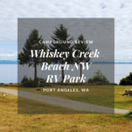 Campground Review: Whiskey Creek Beach NW RV Park