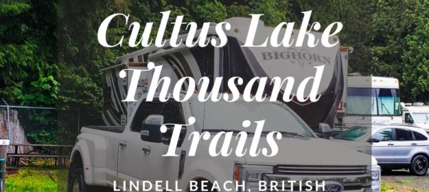 Cultus Lake Thousand Trails, British Columbia