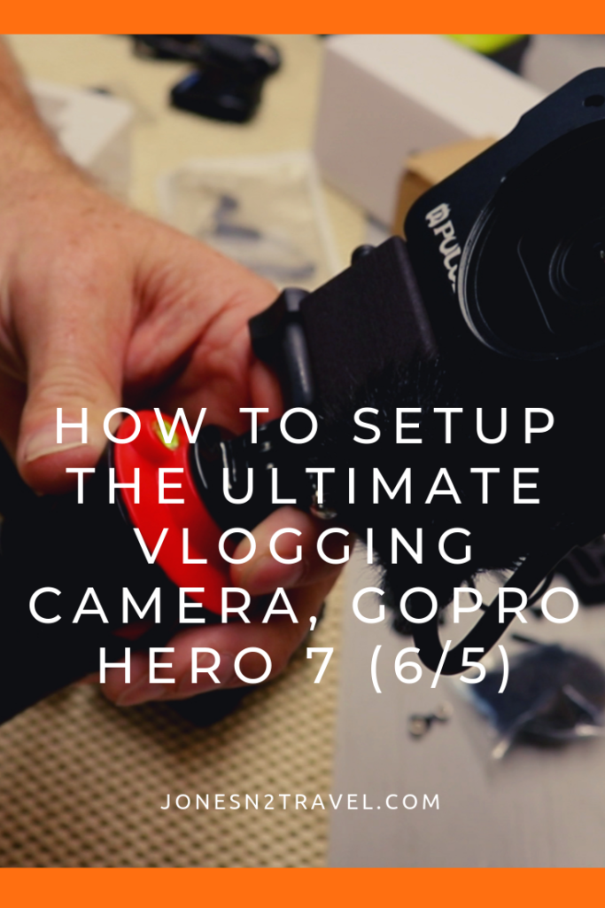 How to setup the ULTIMATE Vlogging Camera, GoPro Hero 7 (6/5)
