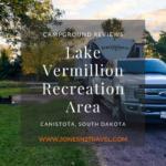Campground Review | Lake Vermillion Recreation Area | South Dakota