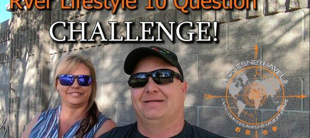 RVer Lifestyle 10 Question Challenge