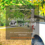 Campground Review | Gulpha Gorge | Hot Springs, Arkansas