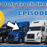 Episode 1: Heavy Duty Truck Shopping