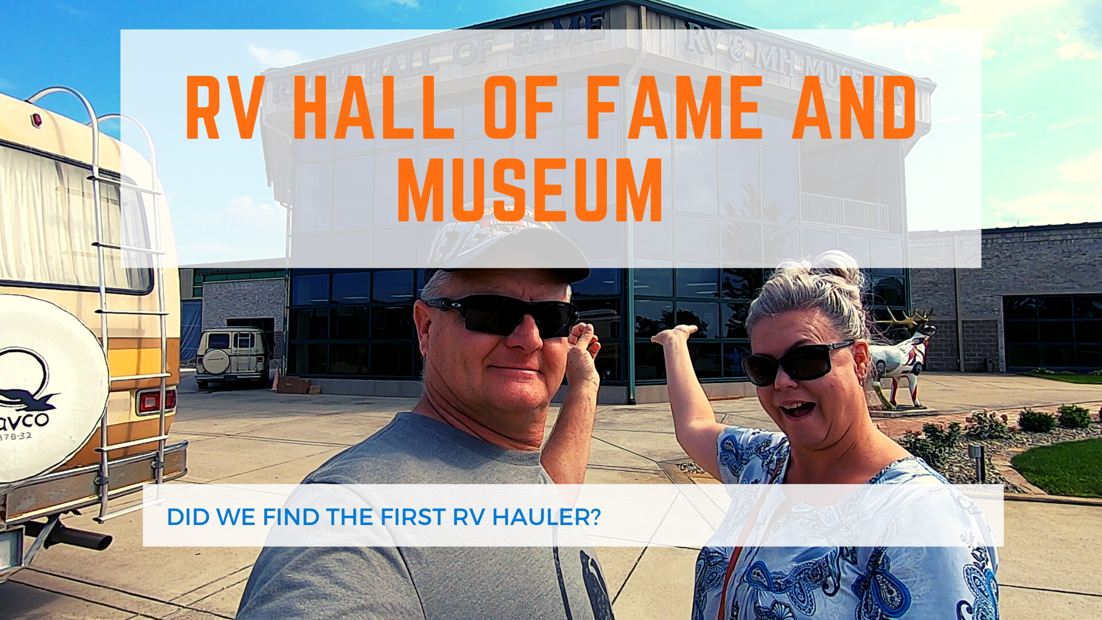 RV Hall of Fame and Museum Elkhart, Indiana