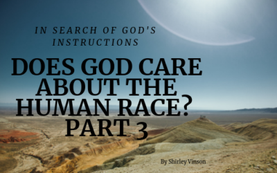 Does God Care About Humanity? – Part 3