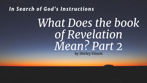Episode 6: What Does the Book of Revelation Mean? – Part 2