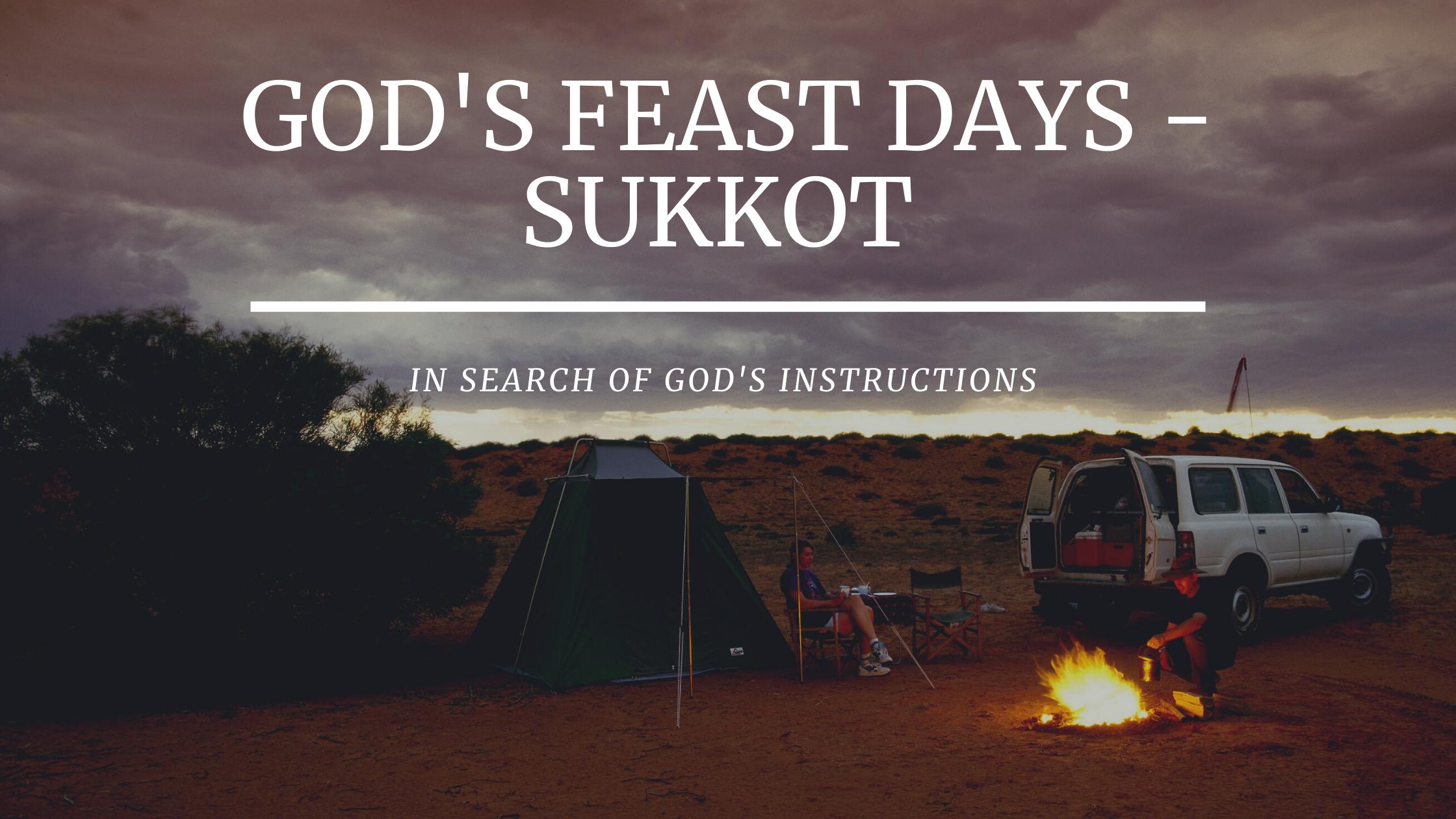 GOD's Feast Days – Sukkot
