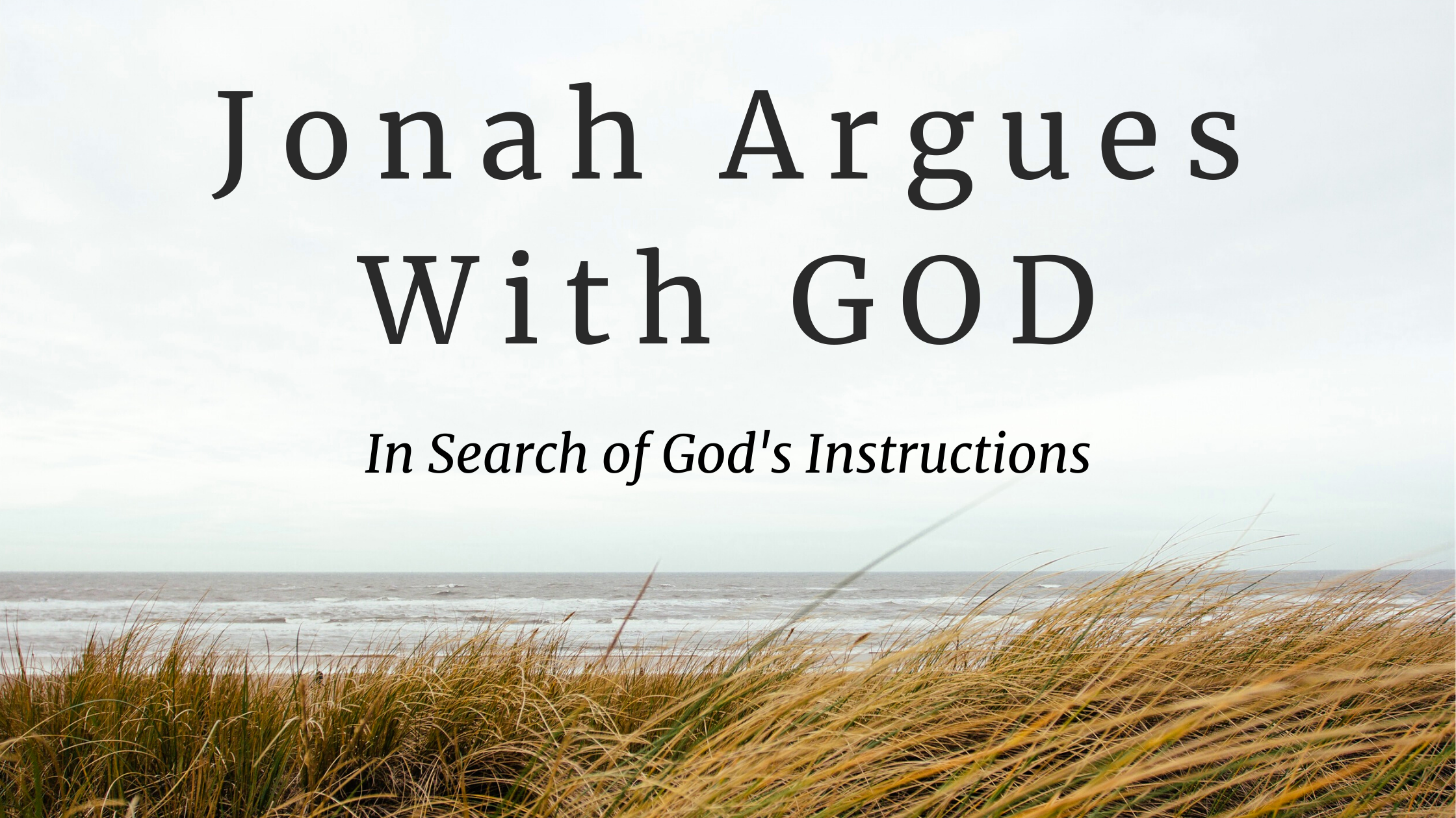 Jonah Argues With GOD
