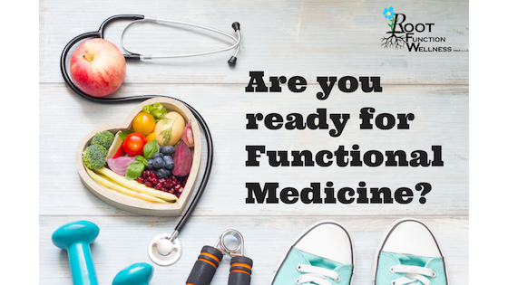 Are you ready for Functional Medicine?
