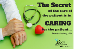 The Secret of the care of the patient is in caring for the patient.