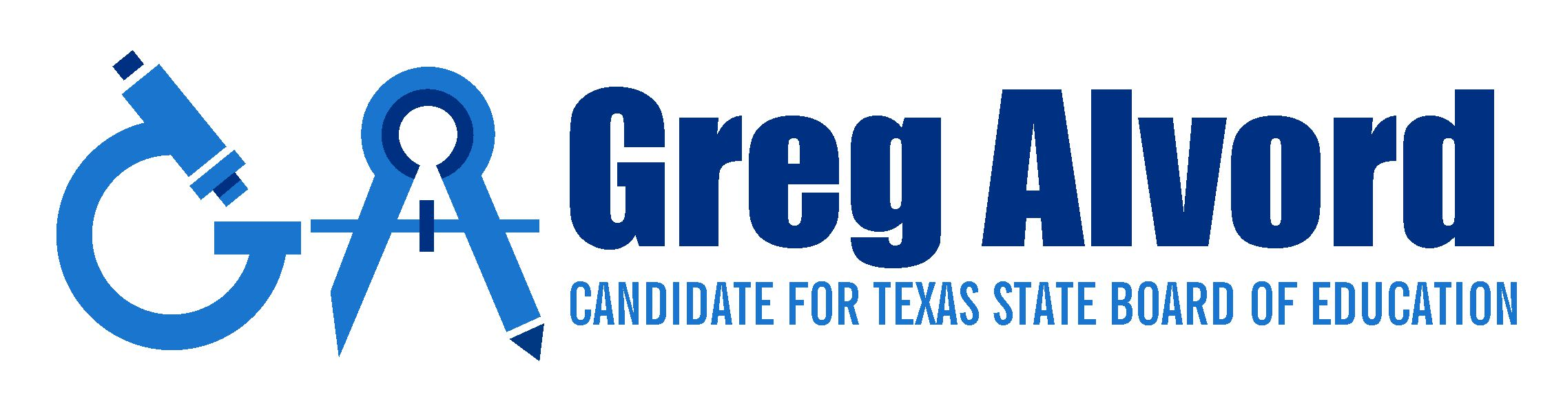 Greg Alvord For TX SBOE
