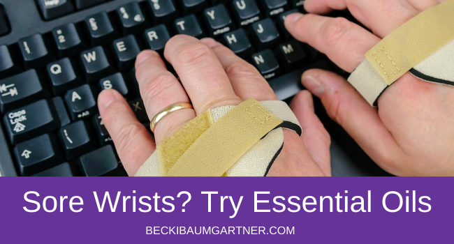 How to Comfort Sore Wrists with Essential Oils