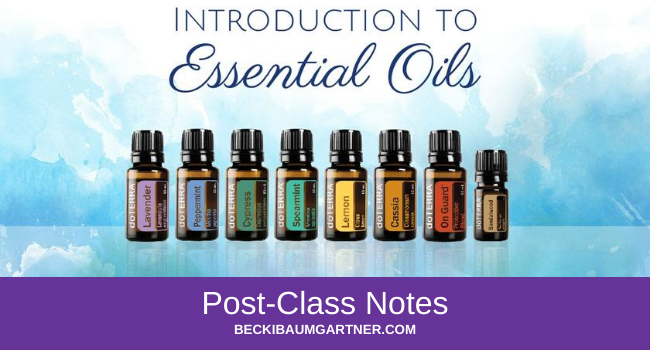 Introduction to Essential Oils Post-Class Notes