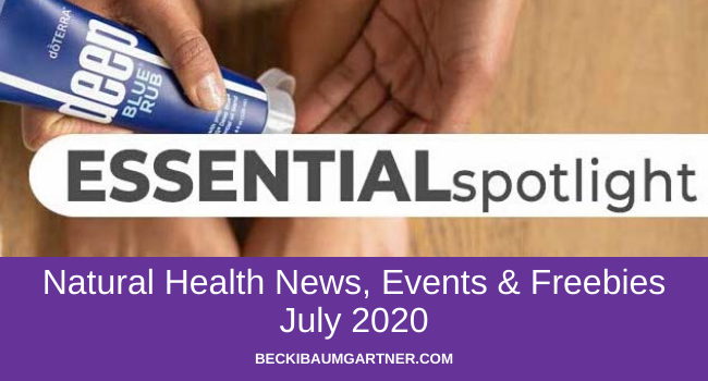 July 2020 Natural Health News, Events & Freebies